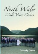 North Wales Male Voice Choirs
